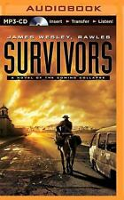 Survivors : A Novel of the Coming Collapse by James Wesley Rawles (2014, MP3...