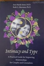Intimacy and Type Practical Guide Improving Relationships Couples Jones Sherman