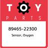 89465-22300 Toyota Sensor, oxygen 8946522300, New Genuine OEM Part