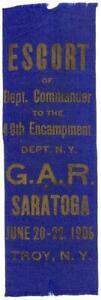 1906 CIVIL WAR GAR SARATOGA RIBBON 40TH ENCAMPMENT TROY NEW YORK