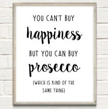 A4 Prosecco Happiness Kitchen Typography Print Quote Gift Home Decor UNFRAMED