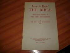 HOW TO READ THE BIBLE SPECIAL REFERENCE TO OLD TESTAMENT BY REV ALAN RICHARDSON