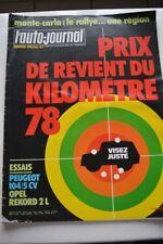 L AUTO JOURNAL 1 1978 OPEL REKORD 20 S PEUGEOT 104 GL / 5 CV R5 MONTE CARLO