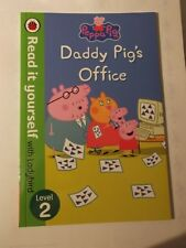 Peppa Pig Daddy Pig's Office - Read It Yourself with Ladybird Level 2 by Penguin