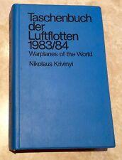 Warplanes Of The World 1983/84 By Nikolaus Krivinyi German/English