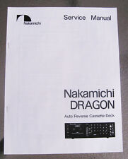 Nakamichi Dragon Cassette Deck Service Repair Manual Paper Print