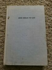 And Miles To Go by Linell Smith 1967 FIRST EDITION Witez II Hardcover