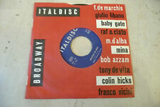 "MINA""BRICIOLE DI BACI-disco 45 giri ITALDISC 1960"" RARO"