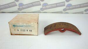 Genuine ROCKWELL ( 1 A 3722 V 48, 1A3722V48 ) # 125245H1 BRAKE SHOE (NEW in BOX)