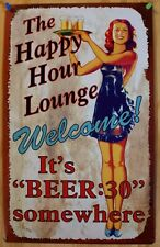 Beer 30 Somewhere Happy Hour Lounge TIN SIGN metal vtg rustic bar wall decor OHW