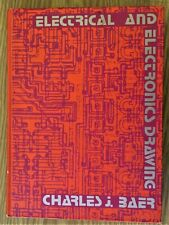 1973 Electrical and Electronics Drawings Baer Reference Textbook