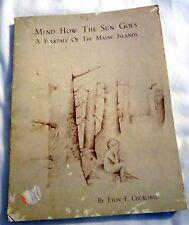 1974 Mind Sun Go Folktale Maine Islands Eton Churchill Faith Kubiak Signed Book
