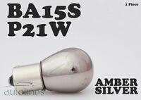 1 x P21W BA15s S25 SILVER CHROME AMBER Car Motorcycle Bulbs Globes Indicator