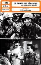 FICHE CINEMA : LA ROUTE DES TENEBRES - Garfield,Parker 1945 Pride Of The Marines