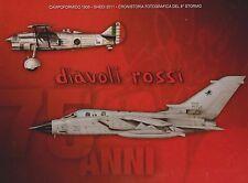 "Diavoli Rossi 1936-2011 (Italian Air Force 6th Fighter Wing ""Stormo"", Tornado)"