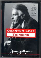 Quantum Leap Thinking : An Owner's Guide to the Mind by James Mapes