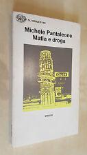 MAFIA E DROGA Michele Pantaleone Einaudi 1979 Collana Gli Struzzi 185