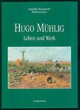 Baeumerth und Körs (Hrsg.): Hugo Mühlig. 1854-1929. Leben und Werk.