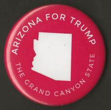 """2016 Donald Trump 2.25"""" / """"Arizona - Red"""" Official Presidential Campaign Button"""