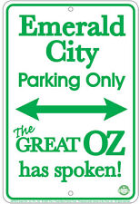 new Wizard of Oz METAL SIGN - Emerald City Parking for fans of the Wicked Witch
