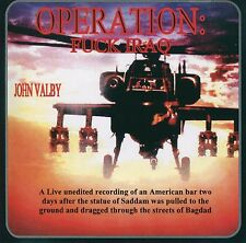 JOHN VALBY - Operation F**k Iraq - New CD