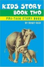 Kids Story Book Two: Pre-Teen Story Book (Paperback or Softback)