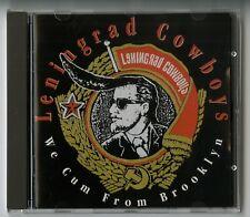 LENINGRAD COWBOYS : CD - WE CUM FROM BROOKLY