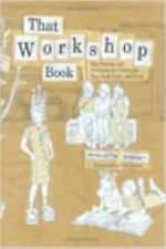 That Workshop Book: New Systems and Structures for Classrooms That Read, Write,