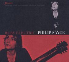 PHILIP SAYCE - RUBY ELECTRIC  CD NEU