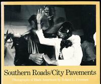 ROLAND FREEMAN Southern Roads/City Pavements PB 1981 Photo Exhibit Catalog ICP