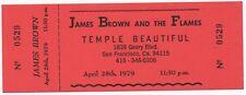 NICE MINT VINTAGE ORIGINAL'79 SOUL BROTHER #1 JAMES BROWN FLAMES CONCERT TICKET