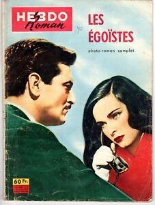 HEBDO ROMAN 51 LES EGOISTES 1957 LUCIA BOSE ALBERTO CLOSAS