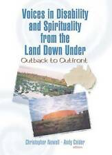 Voices in Disability and Spirituality from the Land Down Under: Outback to Outfr