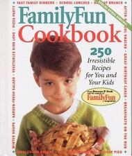 Family Fun Cookbook : 250 Irresistible Recipes for You and Your Kids