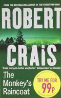 The Monkey's Raincoat By ROBERT CRAIS. 9780752881140