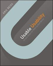 Usable Usability: Simple Steps for Making Stuff Better, Reiss, Eric, Good Condit