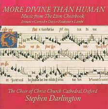 More Divine than Human: Music from the Eton Choirbook (CD, Jun-2009, Avie)