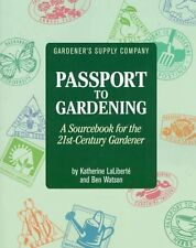 Gardeners Supply Company Passport to Gardening: A