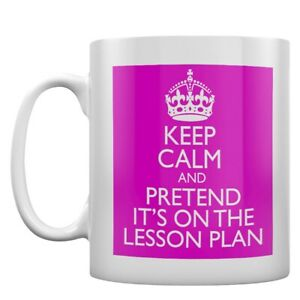 Mug Keep Calm And Pretend It's On The Lesson Plan - Pink White