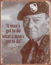 John Wayne A Man's Gotta Do Retro Metal Tin Sign