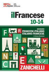 Francese 10-14. Dizionario francese-italiano, italiano f... - Mambrini Simona
