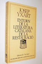ENTORN DE LA LITERATURA CATALANA DE LA RESTAURACION - JOSEP IXART - EN CATALAN
