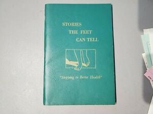 Stories the Feet Can Tell by Ingham, Eunice D.  Stepping to Better Health
