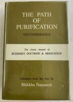 THE PATH OF PURIFICATION VISUDDHIMAGGA BUDDHIST BUDDHAGHOSA OCCULT