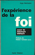 I. Hermann - L'EXPERIENCE DE LA FOI - essai de théologie biblique - 1967