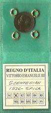 ITALIA REGNO C. 5 1936 VITTORIO EMANUELE III RARA SPIGA