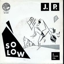 7inch J.P. & PRIVATE LIFE so low HOLLAND 1984 EX +PS  BLUES ROCK