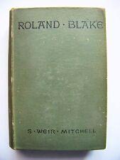 SCARCE 1886 1st Edition ROLAND BLAKE By S. WEIR MITCHELL, M.D.