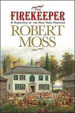 NEW The Firekeeper (Excelsior Editions) by Robert Moss