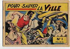 Pour sauver la ville; western supplément à Vaillant 1948 Ed.Vaillant TTBE